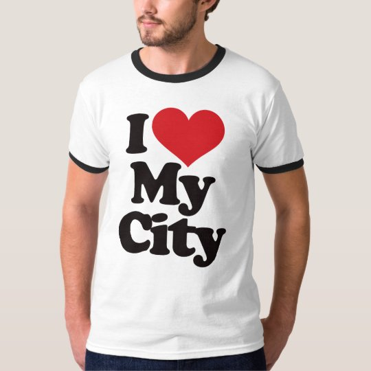 I Love My City T-Shirt