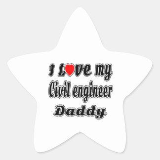 I Love My Civil engineer Daddy Star Sticker