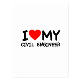I love my civil engineer postcards