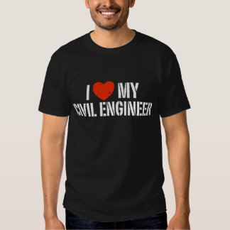I Love My Civil Engineer Tee Shirt