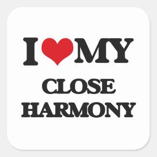 I Love My CLOSE HARMONY Stickers