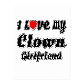I love my Clown Girlfriend Post Card