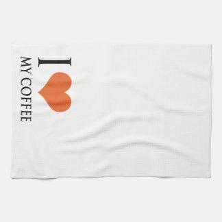 I love my coffee tea towel