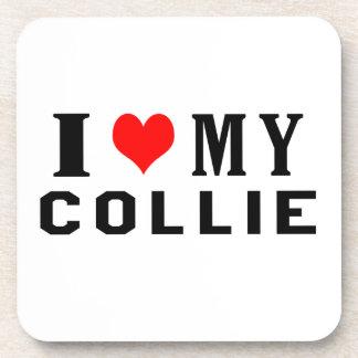 I Love My Collie Coasters