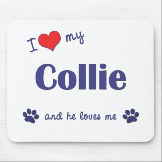 I Love My Collie Male Dog Mouse Mat
