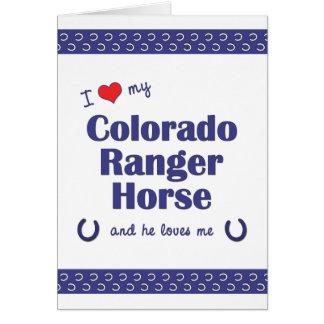I Love My Colorado Ranger Horse (Male Horse) Note Card
