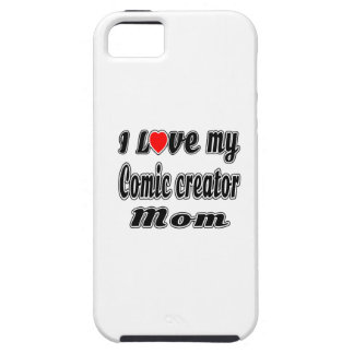 I Love My Comic creator Mom iPhone 5 Cover