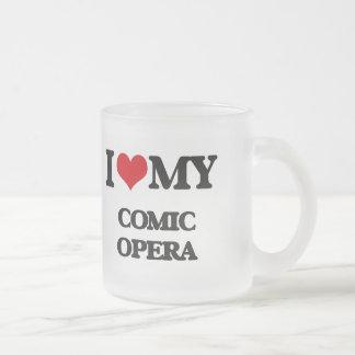I Love My COMIC OPERA Coffee Mugs
