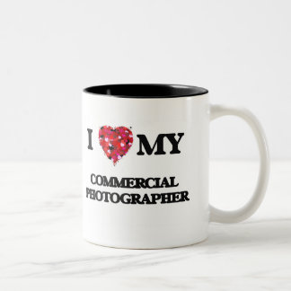I love my Commercial Photographer Two-Tone Mug