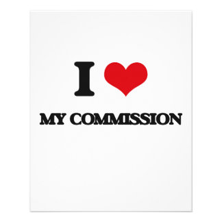 I love My Commission 11.5 Cm X 14 Cm Flyer