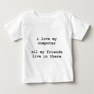 i love my computer baby T-Shirt
