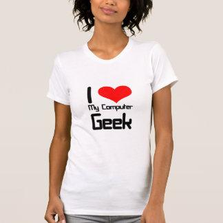 I love my computer geek T-Shirt