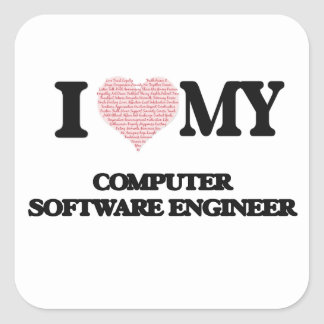 I love my Computer Software Engineer (Heart Made f Square Sticker