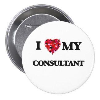 I love my Consultant 3 Inch Round Button