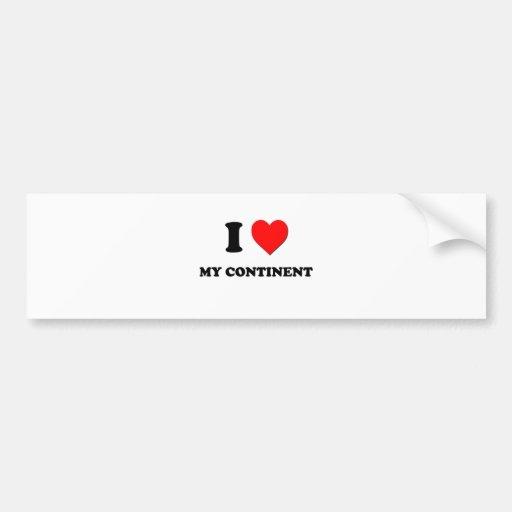 I love My Continent Bumper Sticker