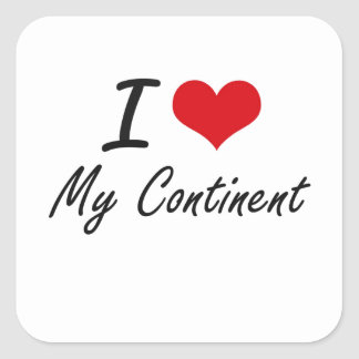 I love My Continent Square Sticker
