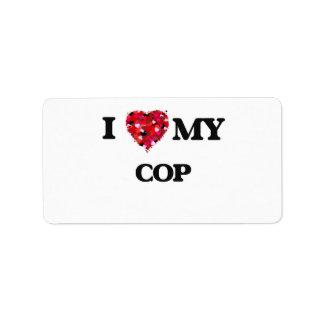 I love my Cop Address Label