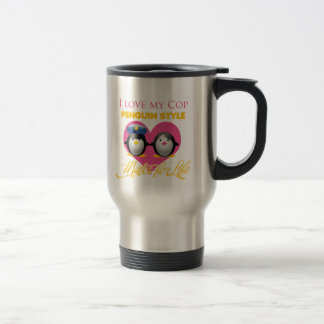 I Love My Cop Penguin Style Stainless Steel Travel Mug