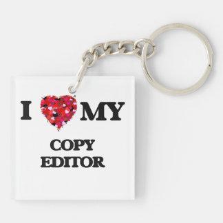I love my Copy Editor Double-Sided Square Acrylic Key Ring