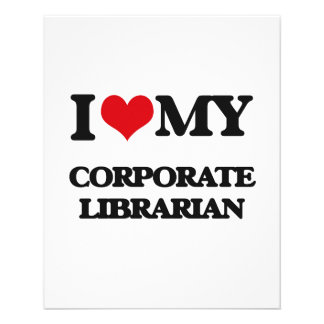 I love my Corporate Librarian 11.5 Cm X 14 Cm Flyer