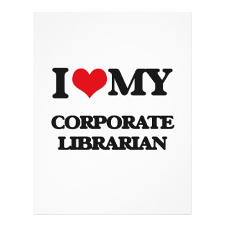 I love my Corporate Librarian 21.5 Cm X 28 Cm Flyer