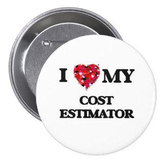 I love my Cost Estimator 3 Inch Round Button