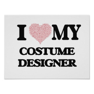 I love my Costume Designer (Heart Made from Words) Poster