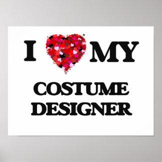 I love my Costume Designer Poster