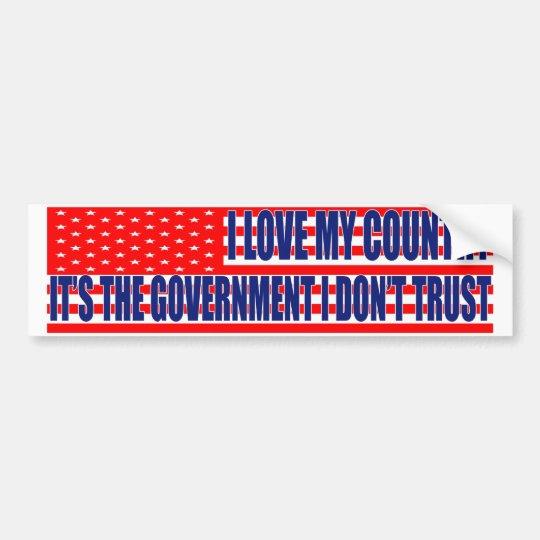 I Love My Country Bumper Sticker