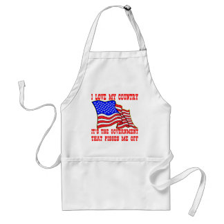 I Love My Country It's The Government That Pisses Apron