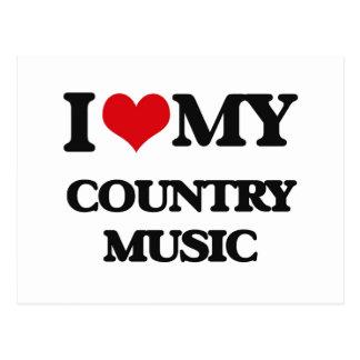 I Love My COUNTRY MUSIC Postcard