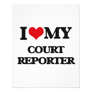 I love my Court Reporter 11.5 Cm X 14 Cm Flyer