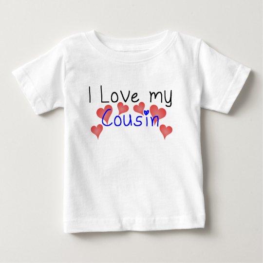 I Love My Cousin Baby T-Shirt