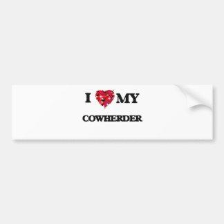 I love my Cowherder Bumper Sticker