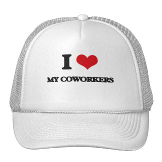 I love My Coworkers Trucker Hat