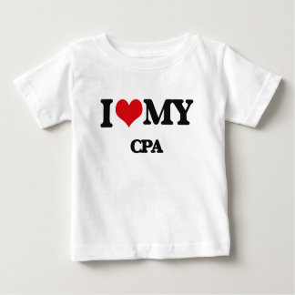 I love my Cpa Infant T-Shirt