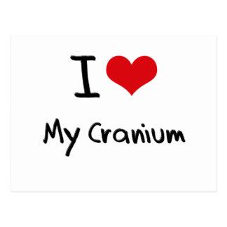 I love My Cranium Post Cards
