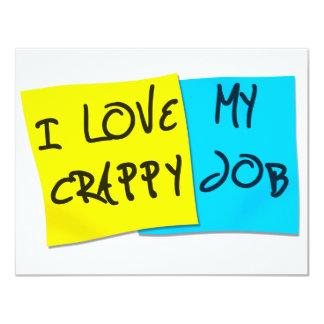 I Love My Crappy Job 11 Cm X 14 Cm Invitation Card