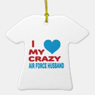 I Love My Crazy Air Force Husband. Ceramic T-Shirt Decoration