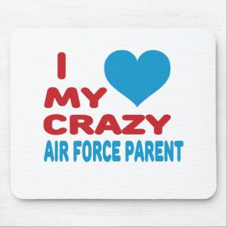 I Love My Crazy Air Force Parent Mousepad
