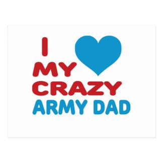 I Love My Crazy Army Dad Post Card