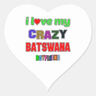 I love my crazy Batswana Boyfriend Heart Sticker