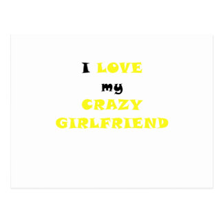 I Love my Crazy Girlfriend Postcards