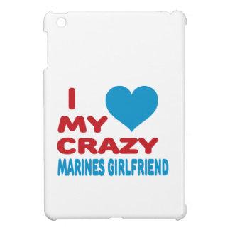 I Love My Crazy Marines Girlfriend. iPad Mini Case