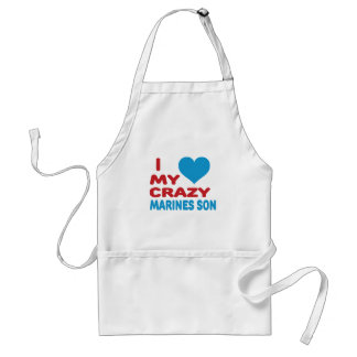 I Love My Crazy Marines Son. Aprons