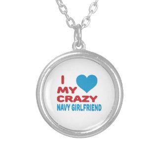 I love my crazy Navy Girlfriend. Personalized Necklace