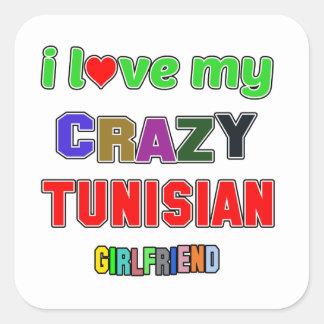 I love my crazy Tunisian Girlfriend Square Sticker