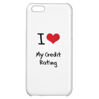 I love My Credit Rating Case For iPhone 5C