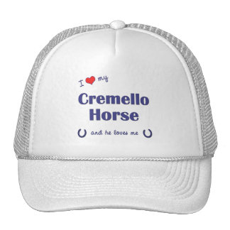 I Love My Cremello Horse (Male Horse) Trucker Hat