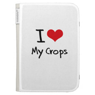 I love My Crops Cases For Kindle